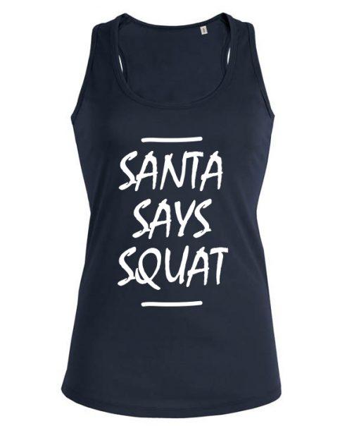 Santa says squat halter tank top hemd