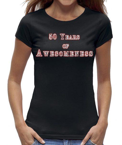 Sarah t-shirt vrouw 50 Years awesomeness