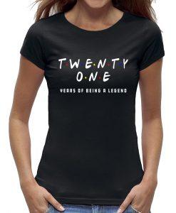 21 jaar t-shirt verjaardag vrouw dame